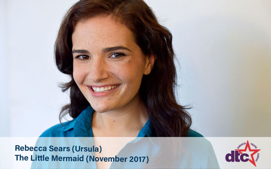 MEET THE ACTOR:  Rebecca Sears (Ursula)