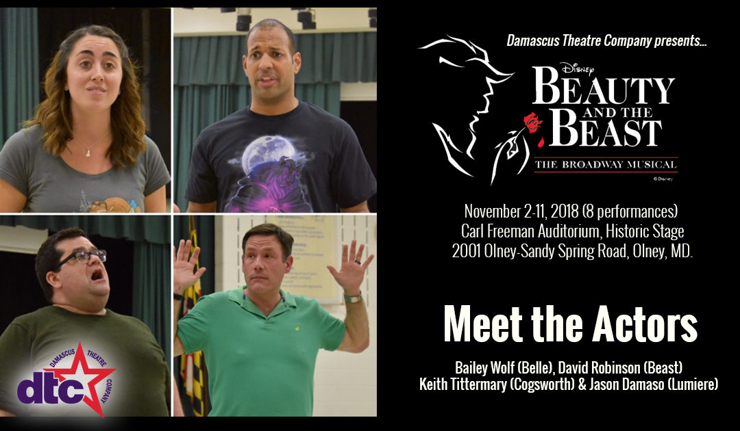 Meet the Actors: Bailey Wolf (Belle), David Robinson (Beast), Keith Tittermary (Cogsworth) & Jason Damaso (Lumiere)